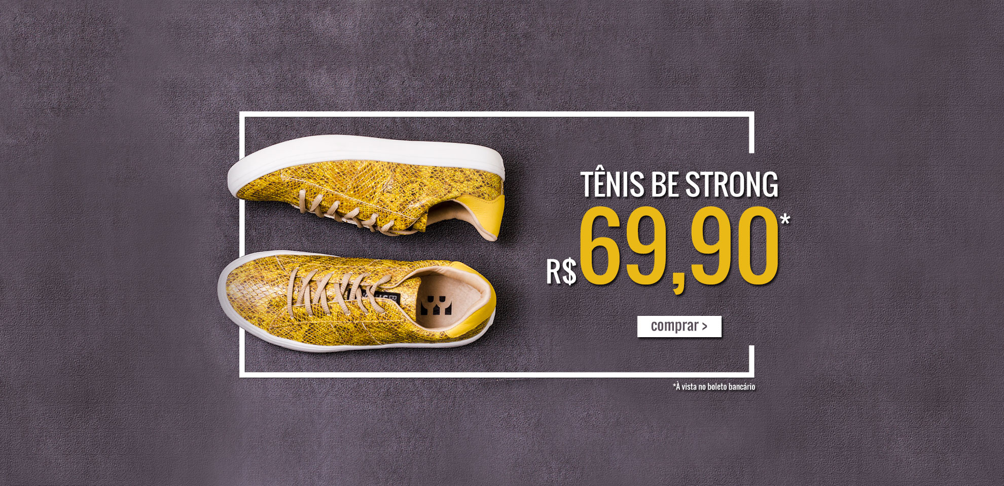 Tênis Be Strong | Por: R$ 69,90
